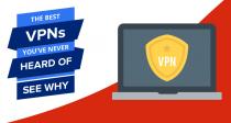 שירותי ה-VPN הטובים ביותר שמעולם לא שמעתם עליהם
