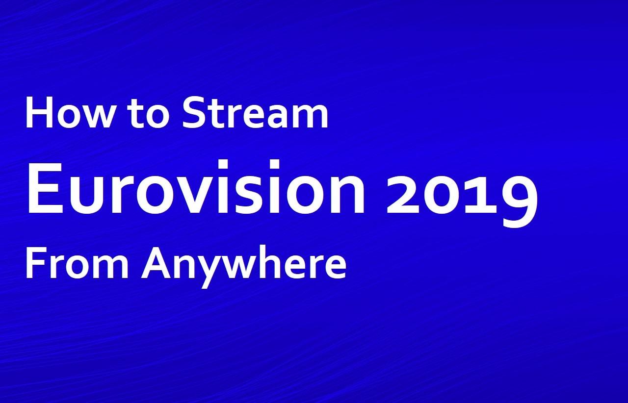 Stream Eurovision Anywhere